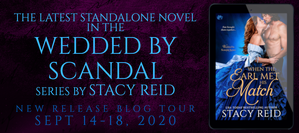 Blog Tour & Giveaway: When The Earl Met His Match by Stacy Reid